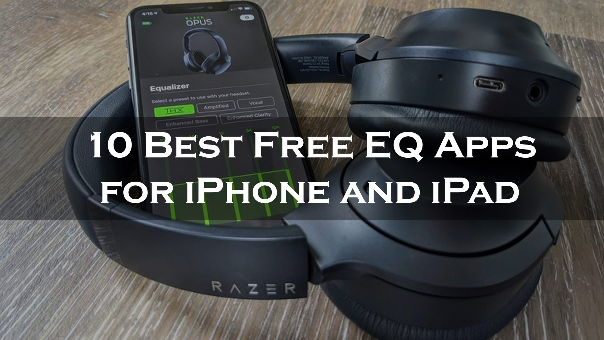 10 Best Free EQ Apps for iPhone and iPad