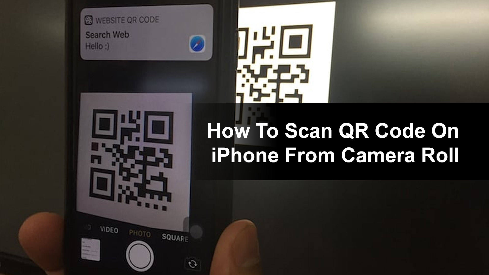 How To Scan QR Code On iPhone From Camera Roll